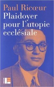 plaidoyer-pour-lutopie-ecclesiale